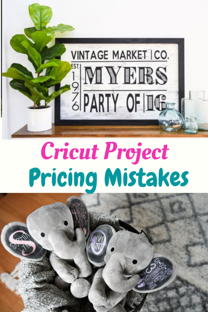 Dont Make These Cricut Project Pricing Mistakes