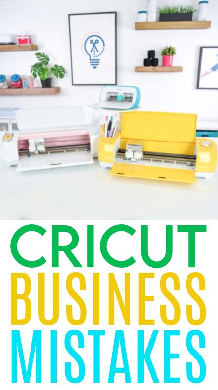 Cricut Business Mistakes 1