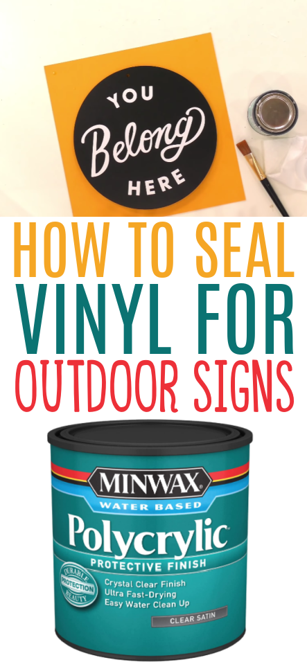 How To Seal Vinyl For Outdoor Signs