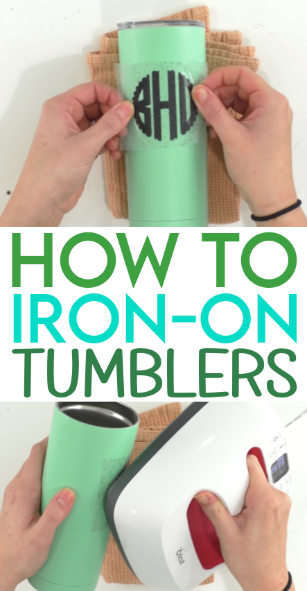 How To Iron On Tumblers
