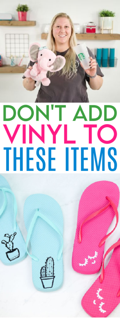 Dont Add Vinyl To These Items