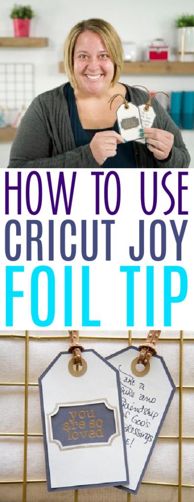 How To Use Cricut Joy Foil Tip