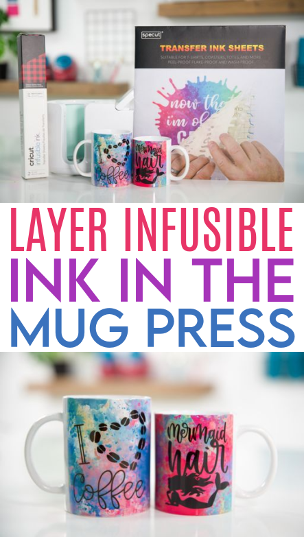 Layer Infusible Ink In The Mug Press