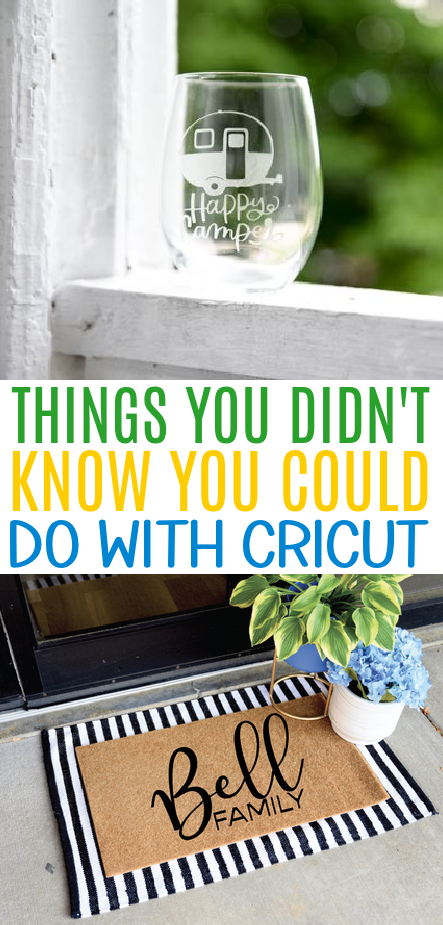 Things You Didnt Know You Could Do With Cricut
