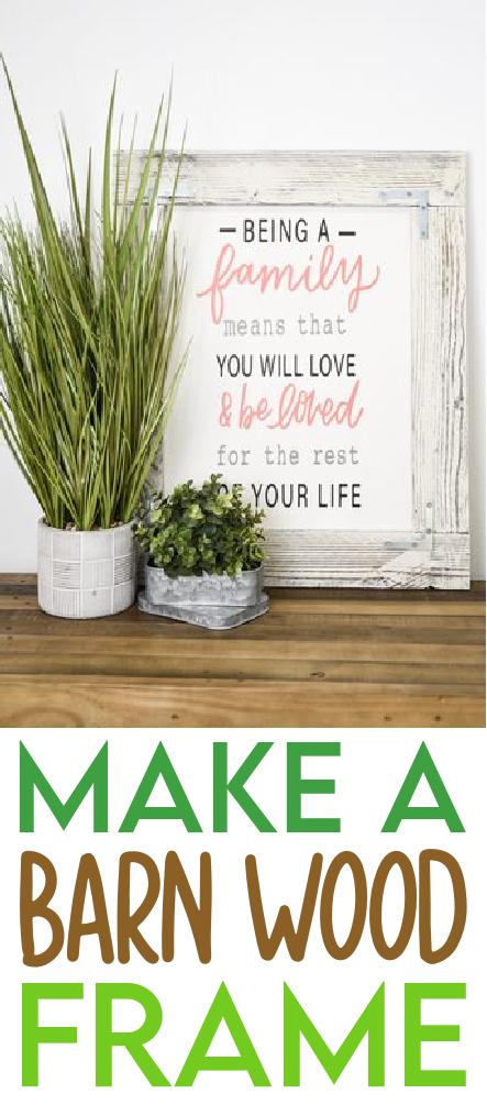 Make A Barn Wood Frame 1